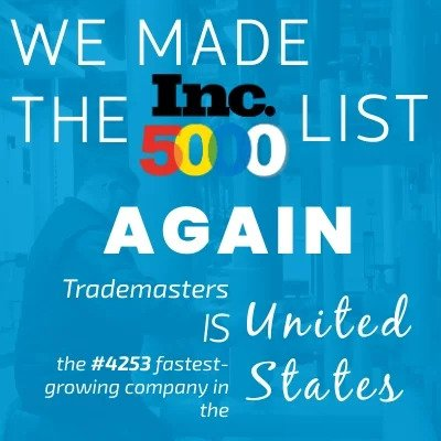 We Did It Again! Trademasters Ranks Among America's Fastest-Growing Companies Second Year in a Row